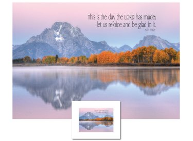 Inspirational Art - This is the Day (Mt. Moran)